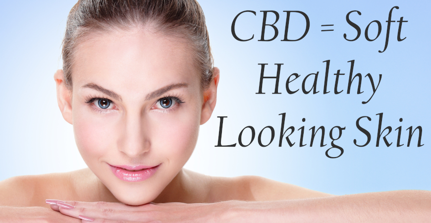 CBD for the Skin Healthy Looking Skin